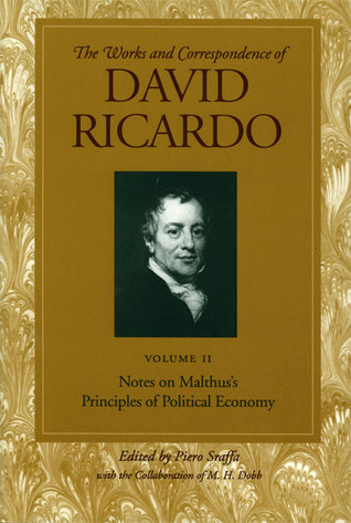 The Works And Correspondence Of David Ricardo by Piero Sraffa