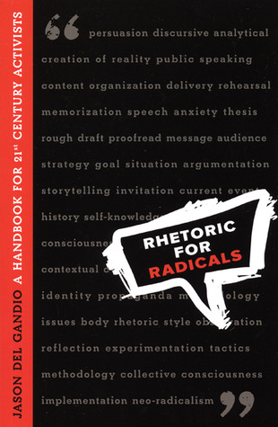 Rhetoric for Radicals by Jason Del Gandio