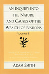 An Inquiry into the Nature & Causes of the Wealth of Nations, Part 1