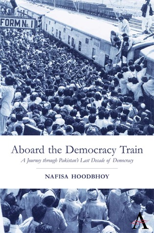 Aboard the Democracy Train by Nafisa Hoodbhoy
