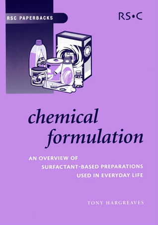 Chemical Formulation: An Overview of Surfactant Based Chemical Preparations Used in Everyday Life