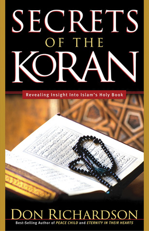 Secrets of the Koran by Don Richardson