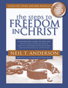 Steps to Freedom in Christ: A Step-By-Step Guide To Help You