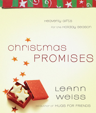 Christmas Promises by LeAnn Weiss