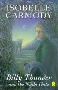 Billy Thunder and the Night Gate by Isobelle Carmody