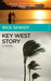 Key West Story by Rick Skwiot