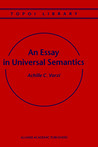 An Essay in Universal Semantics