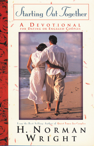 Starting Out Together Couples Devotional: A Devotional for Dating or Engaged Couples