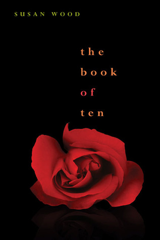 The Book of Ten by Susan Wood