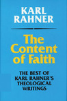 The Content of Faith: The Best of Karl Rahner's Theological Writings
