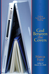 God Between the Covers: Finding Faith Through Reading