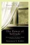 The Power of Solitude: Discovering Your True Self in a World of Nonsense and Noise