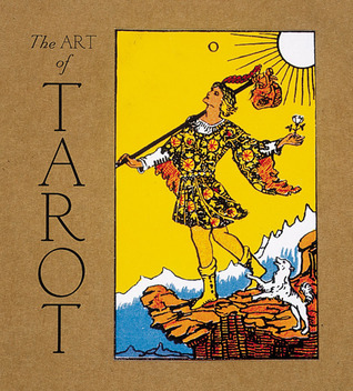 The Art of Tarot by Christina Olsen