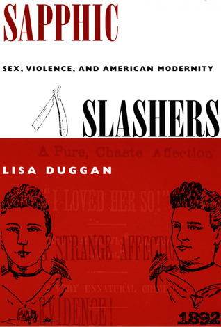 Sapphic Slashers by Lisa Duggan