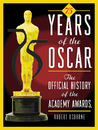 75 Years of the Oscar: The Official History of the Academy Awards