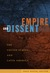 Empire and Dissent: The United States and Latin America