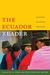 The Ecuador Reader: History...