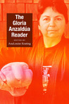 The Gloria Anzaldúa Reader