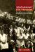 Sojourning for Freedom: Black Women, American Communism, and the Making of Black Left Feminism