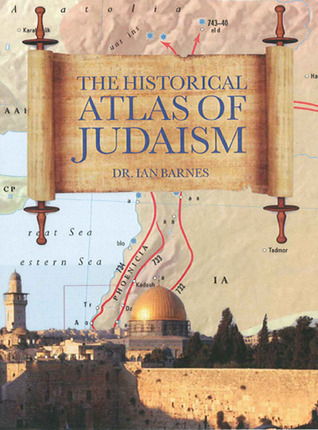 Historical Atlas Of Judiasm