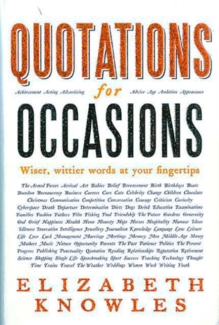 Quotations for Occasions by Elizabeth Knowles