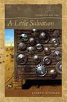 A Little Salvation: Poems Old and New