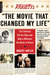 "Variety's ""The Movie That Changed My Life"": 120 Celebrities Pick the Films that Made a Difference (for Better or Worse)"
