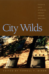 City Wilds by Terrell F. Dixon