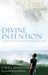 Divine Intention by Larry Shallenberger