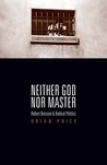 Neither God nor Master: Robert Bresson and Radical Politics