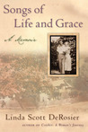 Songs of Life and Grace: A Memoir