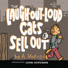 The Laugh-Out-Loud Cats Sell Out