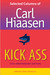 Kick Ass: Selected Columns of Carl Hiaasen