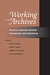 Working in the Archives: Practical Research Methods for Rhetoric and Composition