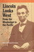 Lincoln Looks West: From th...