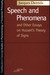 Speech and Phenomena and Ot...