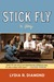 Stick Fly by Lydia R. Diamond