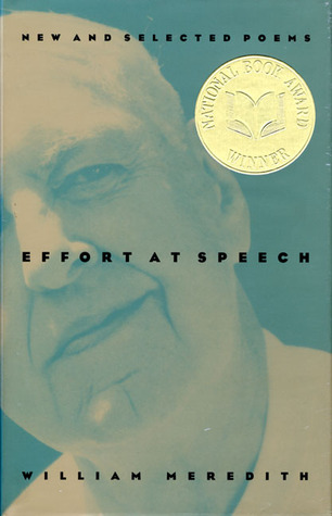 Effort at Speech by William Meredith