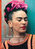 Discoveries: Frida Kahlo, P...