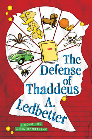 The Defense of Thaddeus A. Ledbetter by John Gosselink