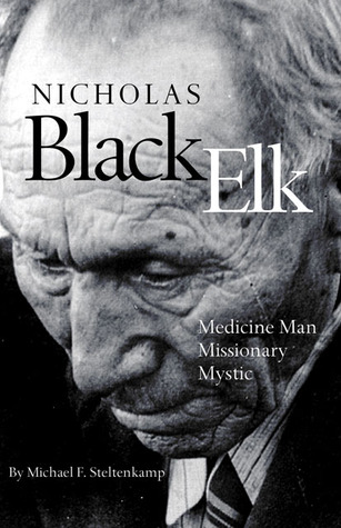 Nicholas Black Elk by Michael F. Steltenkamp