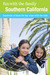 Fun with the Family Southern California, 8th: Hundreds of Ideas for Day Trips with the Kids