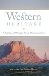 Western Heritage: A Selection of Wrangler Award-Winning Articles