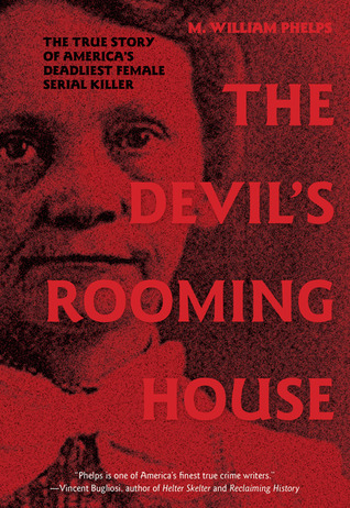 The Devil's Rooming House by M. William Phelps