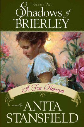 A Far Horizon by Anita Stansfield