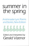 Summer in the Spring: Anishinaabe Lyric Poems and Stories