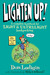Lighten Up!: A Complete Handbook for Light and Ultralight Backpacking