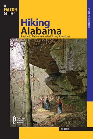 Hiking Alabama, 3rd by Joe Cuhaj