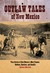 Outlaw Tales of New Mexico: True Stories of New Mexico's Most Famous Robbers, Rustlers, and Bandits