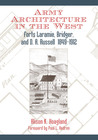 Army Architecture in the West: Forts Laramie, Bridger, and D. A. Russell, 1849�1912